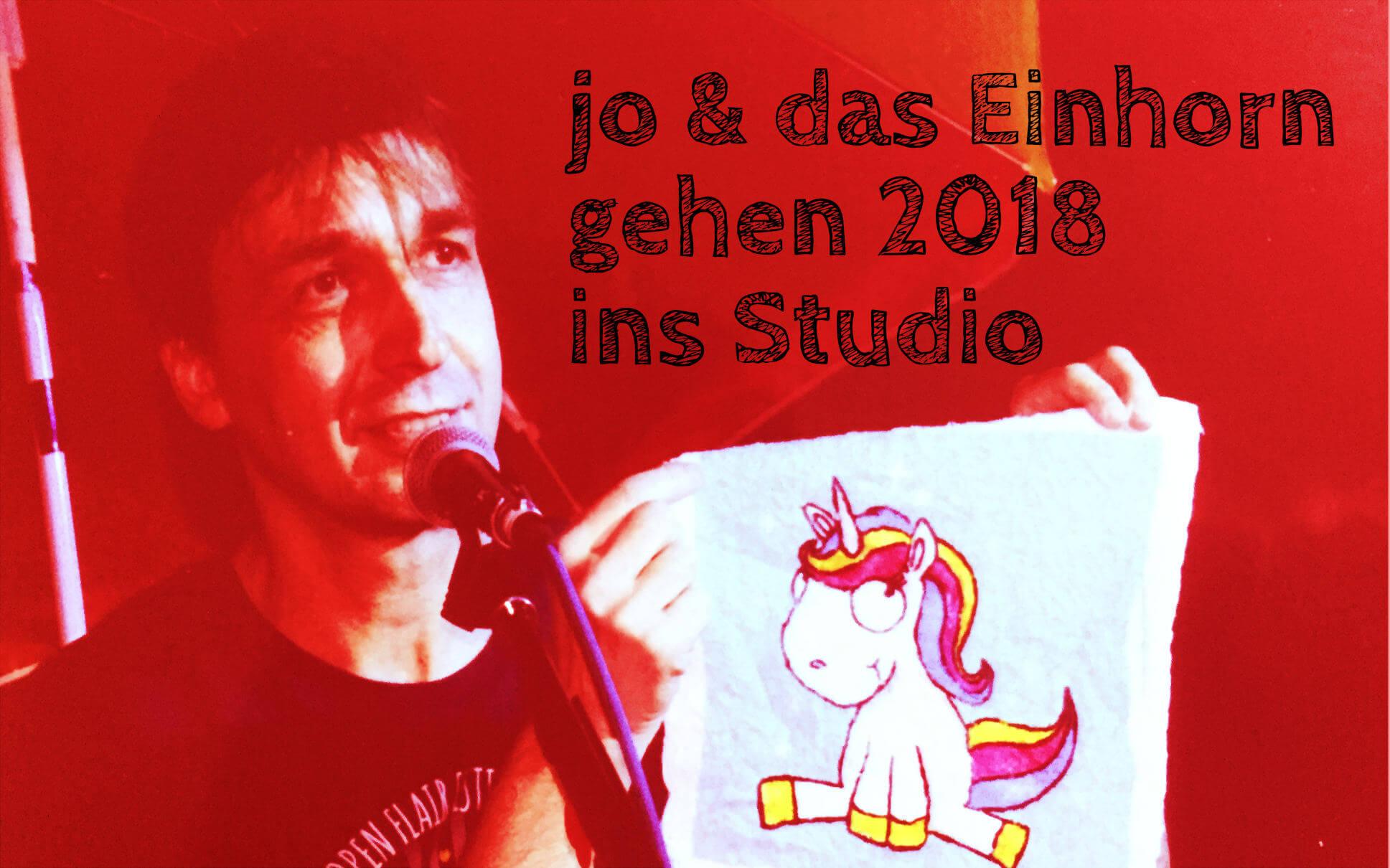 jo & das Einhorn gehen 2018 ins Studio.